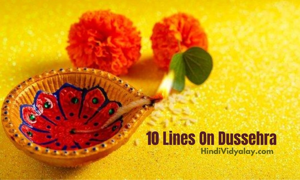 10 Lines On Dussehra Festival In Hindi And English Language