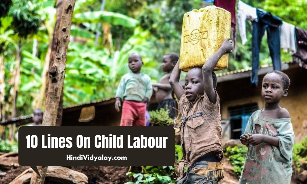 10 Lines On Child Labour In Hindi And English Language